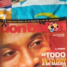 Coleccionismo deportivo: DON BALON NÚMERO 1483 RONALDINHO, ZARAGOZA, RONALDO, CASILLAS, PÓSTER DE VICENTE DEL VALENCIA. Lote 161880425