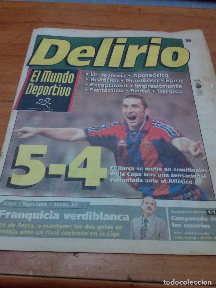 EL MUNDO DEPORTIVO. 1997. DELIRIO.. 5 -4. EL BARÇA SE METIO EN SEMIFINALES.. EST1B1 (Coleccionismo Deportivo - Revistas y Periódicos - Mundo Deportivo)