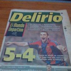 Coleccionismo deportivo: EL MUNDO DEPORTIVO. 1997. DELIRIO.. 5 -4. EL BARÇA SE METIO EN SEMIFINALES.. EST1B1. Lote 162002458