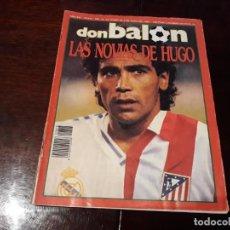 Coleccionismo deportivo: REVISTA DON BALON Nº 818 - HUGO SANCHEZ , ENTREVISTA A FONDO -. Lote 162025702