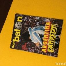 Coleccionismo deportivo: DON BALÓN ARGENTINA CAMPEÓN MUNDIAL 1978. Lote 162657898