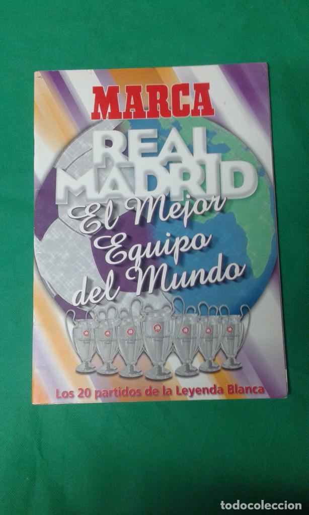 REVISTA MARCA REAL MADRID EL MEJOR EQUIPO DEL MUNDO (Coleccionismo Deportivo - Revistas y Periódicos - Marca)