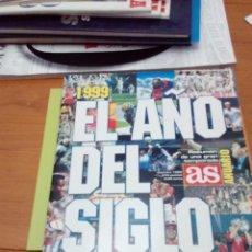 Coleccionismo deportivo: AS. ANUARIO 1999. EL AÑO DEL SIGLO RESUMEN DE UNA GRAN TEMPORADA. EST3B2. Lote 164610314