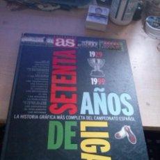 Coleccionismo deportivo: SETENTA AÑOS DE LIGA, 1929-1999. LA HISTORIA GRAFICA MAS COMPLETA DEL CAMPEONATO ESPAÑOL.. Lote 165625914