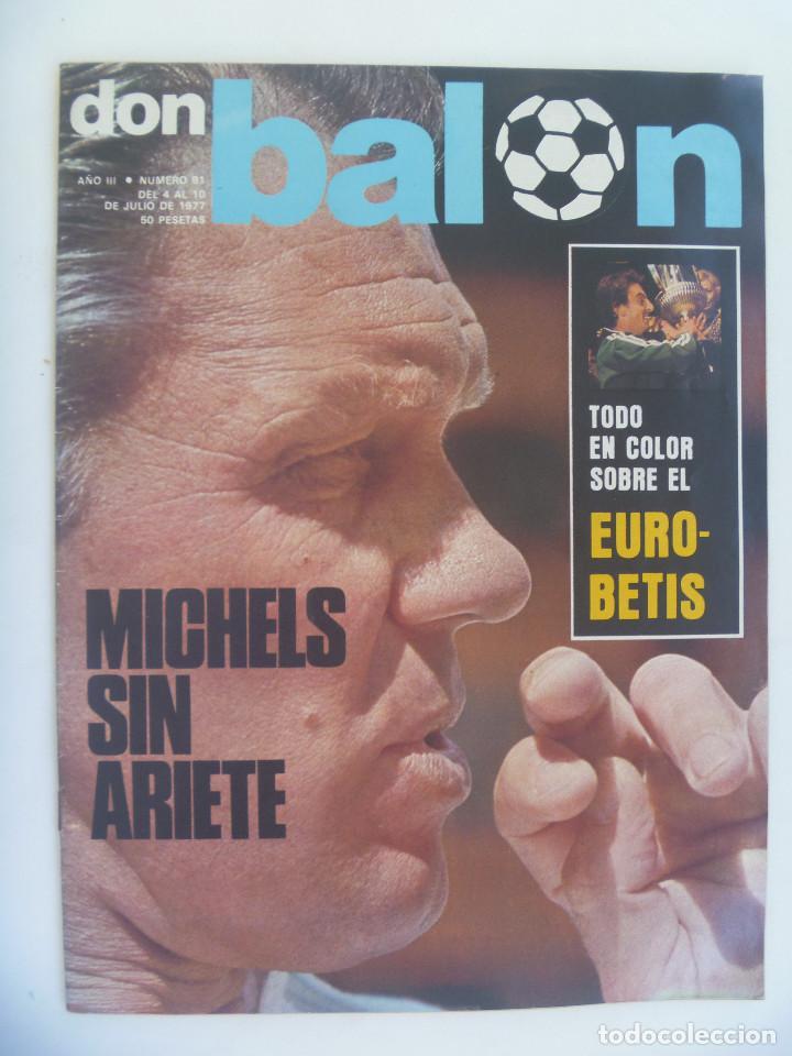DON BALON , Nº 91 , 1977 : TODO COLOR SOBRE EL EUROBETIS (Coleccionismo Deportivo - Revistas y Periódicos - Don Balón)