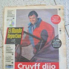 Coleccionismo deportivo: DIARIO MUNDO DEPORTIVO N, 22,112 DEL AÑO 1993 PORTADA CRUYFF DIJO NO A LA JUVE. Lote 166398582