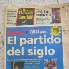 Coleccionismo deportivo: DIARIO MUNDO DEPORTIVO N,22,110 DEL AÑO 1993 PORTADA BARÇA- MILAN EL PARTIDO DEL SIGLO. Lote 166398682