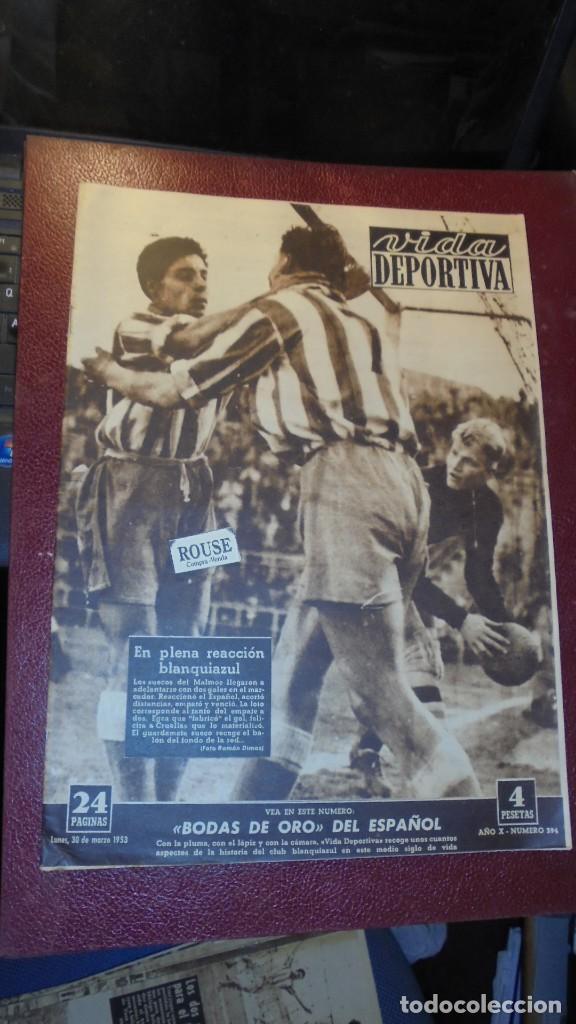 R.C.D. ESPAÑOL - VIDA DEPORTIVA - Nº 394 - AÑO X - 30 MARZO 1953 - '' BODAS DE ORO DEL ESPAÑOL '' (Coleccionismo Deportivo - Revistas y Periódicos - Vida Deportiva)
