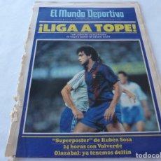 Coleccionismo deportivo: MUNDO DEPORTIVO(9-11-86)BARÇA 0 ZARAGOZA 0,POSTER RUBÉN SOSA,ERNESTO VALVERDE,STEAUA BUCAREST. Lote 166661694