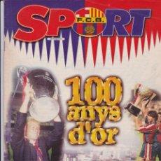Coleccionismo deportivo: CENTENARIO DEL BARÇA. EXTRA SPORT 100 ANYS D´ OR. Y UNA REVISTA SORPRESA DE REGALO. Lote 188483468