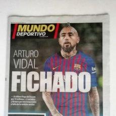 Coleccionismo deportivo: MUNDO DEPORTIVO: ARTURO VIDAL FICHA POR EL F.C. BARCELONA. Lote 166973420