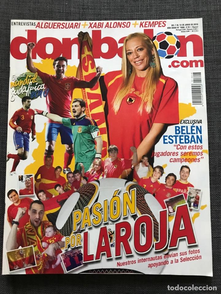 DON BALÓN 1806 - ESPECIAL MUNDIAL SUDÁFRICA 2010 - ESPAÑA - XABI ALONSO - PÓSTER VILLA - KEMPES (Coleccionismo Deportivo - Revistas y Periódicos - Don Balón)
