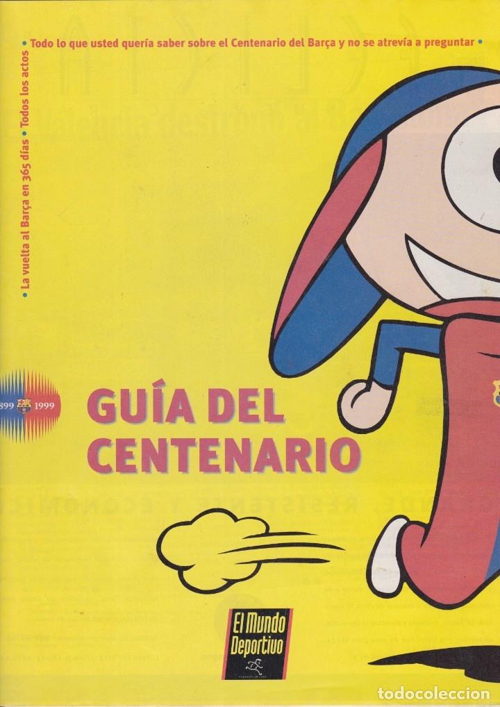 BARÇA: GUÍA DEL CENTENARIO. 1998 (Coleccionismo Deportivo - Revistas y Periódicos - Mundo Deportivo)