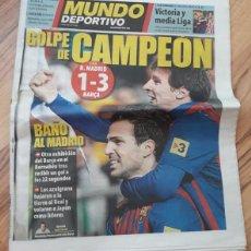 Coleccionismo deportivo: DIARIO MUNDO DEPORTIVO 11-12-2011. GOLPE DE CAMPEON. 1-3 BARÇA - REAL MADRID. FC BARCELONA.. Lote 168127380
