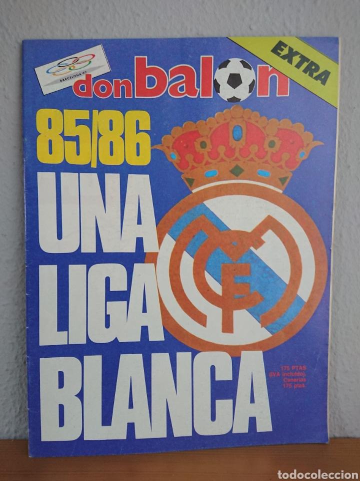 EXTRA DON BALON 85/86 UNA LIGA BLANCA REAL MADRID / EXCELENTE ESTADO (Coleccionismo Deportivo - Revistas y Periódicos - Don Balón)