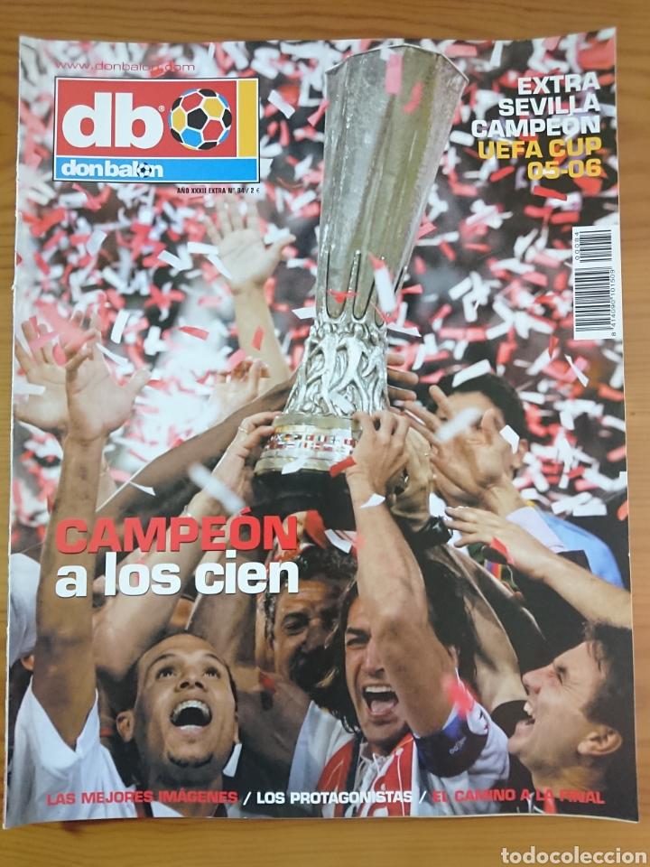 EXTRA DON BALÓN N°84 SEVILLA CAMPEÓN UEFA CUP LEAGUE 05-06 (Coleccionismo Deportivo - Revistas y Periódicos - Don Balón)