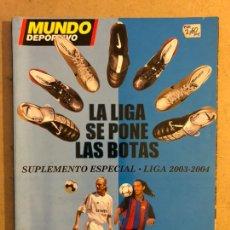 Coleccionismo deportivo: MUNDO DEPORTIVO. SUPLEMENTO ESPECIAL LIGA 2003-2004. 154 PÁGINAS.. Lote 169241718