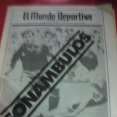 Coleccionismo deportivo: EL MUNDO DEPORTIVO Nº 19736. ESPAÑA CAE EN LOS PENALTIES Y DICE ADIOS AL MUNDIAL. 23 JUNIO 1986 . Lote 169270988