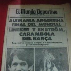 Coleccionismo deportivo: EL MUNDO DEPORTIVO Nº 19739. 26 DE JUNIO 1986. ALEMANIA - ARGENTINA FINAL MUNDIAL. LINEKER. EKSTROM.. Lote 169297708