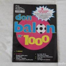 Coleccionismo deportivo: REVISTA DON BALÓN. Nº 1000 AÑO 1994. Lote 169310816