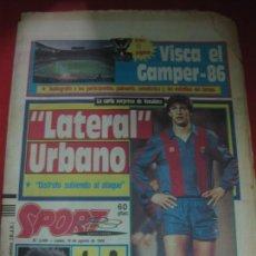 Collezionismo sportivo: SPORT Nº 2438. VISCA EL GAMPER-86. LATERAL URBANO . EL ESPAÑOL MUY FLOJO. 18 AGOSTO 1986. Lote 169336816
