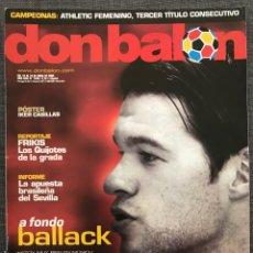 Coleccionismo deportivo: FÚTBOL DON BALÓN 1540 - BALLACK - PÓSTER CASILLAS - SEVILLA - SOTIL BARÇA - CORDOBA - ATHLETIC FEM. Lote 169745026