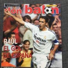 Coleccionismo deportivo: FÚTBOL DON BALÓN 1457 - RAÚL - REYES - JOAQUÍN - CLEMENTE - ARGENTINA 78. Lote 170295282