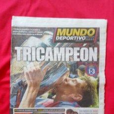 Coleccionismo deportivo: MUNDO DEPORTIVO BARÇA TRICAMPEON 7 JUNIO 2015 QUINTA CHAMPIONS FINAL JUVENTUS 1 BARCELONA 3. Lote 170337025