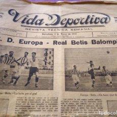 Coleccionismo deportivo: VIDA DEPORTIVA 1922 N 25 C. D. EUROPA REAL BETIS BALOMPIE ESPAÑA MARTINENC. Lote 170425184