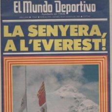 Colecionismo desportivo: NUMULITE L0873 EL MUNDO DEPORTIVO LA SENYERA A LEVEREST EVEREST 1985 ALPINISMO. Lote 170454737