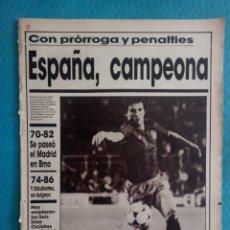 Coleccionismo deportivo: ESPAÑA CAMPEONA EUROPEO SUB 21 AÑO 1986 DIARIO AS 30 OCTUBRE N. 5928. Lote 170531121