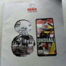 Coleccionismo deportivo: MARCA 1938-2018. ESPECIAL 80 AÑOS DE PASIÓN + REGALO POSTER CRISTIANO RONALDO BALÓN DE ORO. Lote 170536024