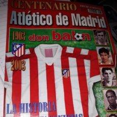 Coleccionismo deportivo: ATLETICO DE MADRID 2003 CENTENARIO. Lote 171574155