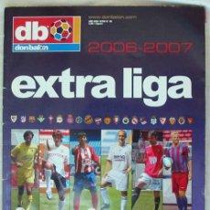 Coleccionismo deportivo: DON BALON - EXTRA LIGA 2006-2007 - TODOS LOS DATOS DE 1ª Y 2ª DIVISIÓN - VER INDICE. Lote 171703854