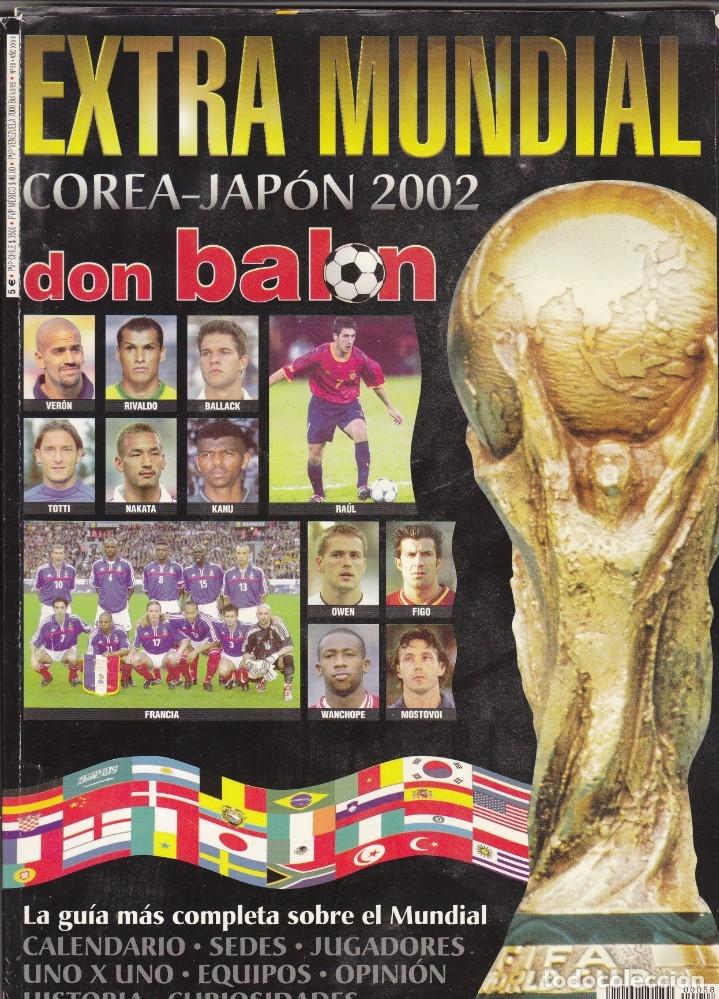 EXTRA DON BALON MUNDIAL COREA-JAPON 2002.CONTIENE APENDICE (Coleccionismo Deportivo - Revistas y Periódicos - Don Balón)