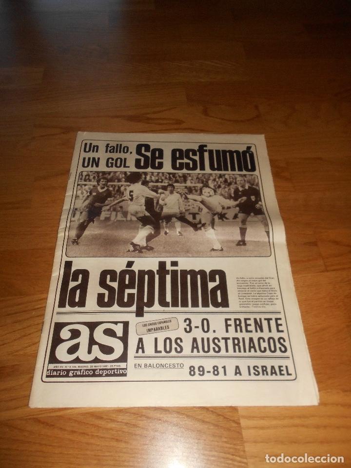 PERIODICO DEPORTIVO AS SE ESFUMO LA SEPTIMA 28 MAYO 1981 (Coleccionismo Deportivo - Revistas y Periódicos - As)