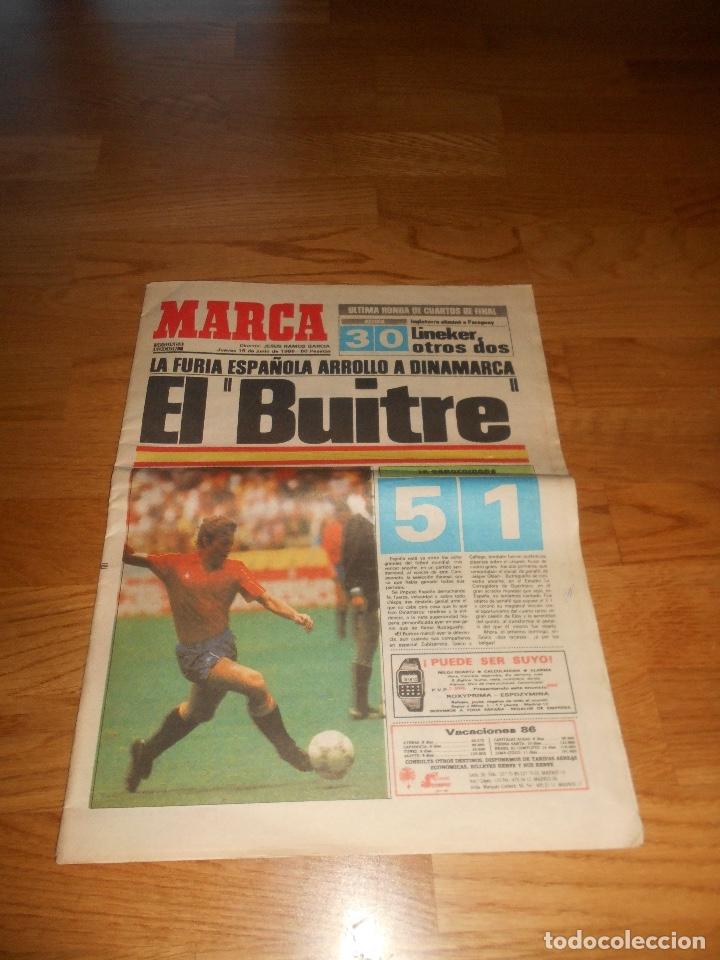 DIARIO MARCA - EL BUITRE - ESPAÑA 5 - DINAMARCA 1 MUNDIAL MEXICO 86 QUERETARO BUTRAGUEÑO 1986 PERFEC (Coleccionismo Deportivo - Revistas y Periódicos - Marca)