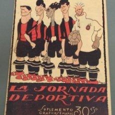Coleccionismo deportivo: LA JORNADA DEPORTIVA - AÑO 1924 - Nº 212 - COMPLETO BUEN ESTADO. Lote 173593038