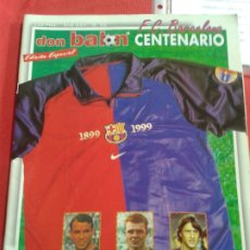 Coleccionismo deportivo: DON BALON EXTRA CENTENARIO F C BARCELONA. Lote 173856029
