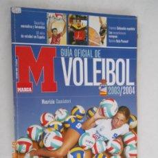 Coleccionismo deportivo: MARCA , REVISTA GUIA OFICIAL DE VOLEIBOL 2003-2004. Lote 173984900
