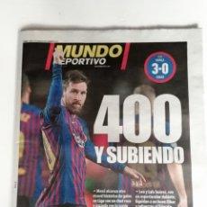 Coleccionismo deportivo: MUNDO DEPORTIVO, GOL NUMERO 400 DE MESSI EN LIGA. Lote 202071390