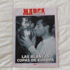Coleccionismo deportivo: DIARIO MARCA GRÁFICO. LAS BLANCAS COPAS DE EUROPA DEL REAL MADRID. (1999). Lote 174295177