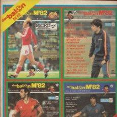 Coleccionismo deportivo: REVISTA DE FUTBOL DON BALON M82 - MUNDIAL 82 - CONTIENE 4 EXTRAS (5, 6, 7 Y 8) - ENCUADERNADOS. Lote 174381963