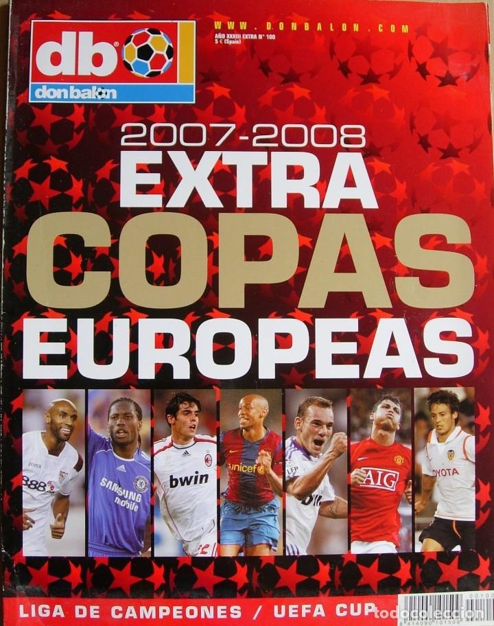 DON BALÓN AÑO XXXIII Nº 100 - EXTRA COPAS EUROPEAS 2007-2008 (Coleccionismo Deportivo - Revistas y Periódicos - Don Balón)