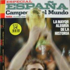 Coleccionismo deportivo: MARCA - ESPAÑA CAMPEÓN DEL MUNDO - EDICIÓN ESPECIAL. Lote 32075749