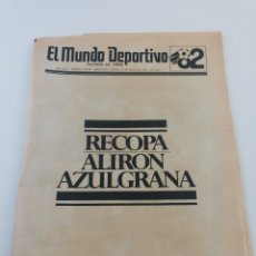 Coleccionismo deportivo: DIARIO MUNDO DEPORTIVO FINAL RECOPA EUROPA FC BARCELONA STANDARD LIEJA BARÇA CAMPEON 13 MAYO 1982 82. Lote 175827019