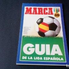 Coleccionismo deportivo: MARCA GUÍA DE LA LIGA ESPAÑOLA 50 ANIVERSARIO 1937 A 1987. Lote 176109910