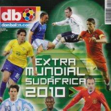 Coleccionismo deportivo: REVISTA DON BALÓN - EXTRA MUNDIAL SUDÁFRICA 2010. Lote 176912320