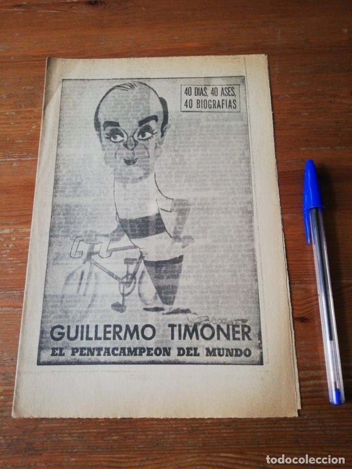 40 DÍAS, 40 ASES, 40 BIOGRAFIAS. GUILLERMO TIMONER. EL PENTACAMPEON DEL MUNDO. (Coleccionismo Deportivo - Revistas y Periódicos - Marca)