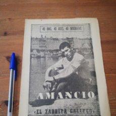 Coleccionismo deportivo: 40 DÍAS, 40 ASES, 40 BIOGRAFIAS. AMANCIO. EL ZARRITA GALLEGO. . Lote 177284679